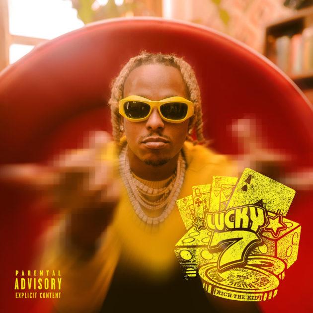 Новый EP: Rich The Kid 'Lucky 7' |  Рэп Радар